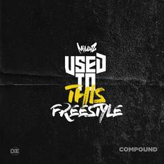 Millyz - Used To This (Freestyle)