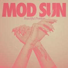 Mod Sun - Beautiful Problem Feat. gnash & Maty Noyes