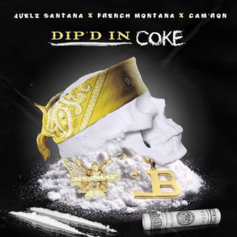 Juelz Santana - Dip'd In Coke Feat. French Montana & Cam'ron
