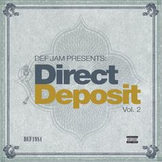 Def Jam - Direct Deposit Vol. 2 [Stream]