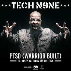 Tech N9ne - PTSD (Warrior Built) Feat. Krizz Kaliko & Jay Trilogy (Prod. By Seven)