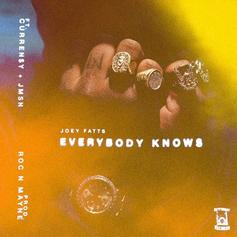 Joey Fatts - Everybody Knows Feat. Curren$y & JMSN