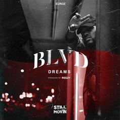 Euroz - Blvd Dreams (Prod. By Reezy)