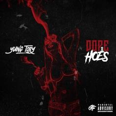 Yung Tory - Dope & Hoes