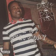 Troy Ave - On My Birthday