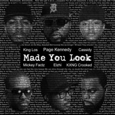 Page Kennedy - MADE U LOOK Feat. Elzhi, King Los, Mickey Factz, Cassidy & KXNG CROOKED