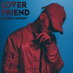 Darrein Safron - Lover Friend (Prod. By Scott Storch)