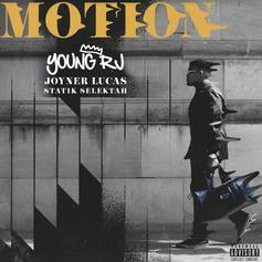 "Young RJ Calls On Joyner Lucas & Statik Selektah For New Song ""Motion"""