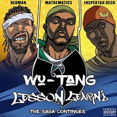 "Wu-Tang Clan Release New Song ""Lesson Learn'd"""