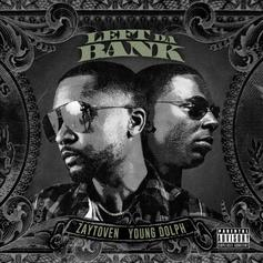"Young Dolph Is Back On Zaytoven's ""Left Da Bank"""
