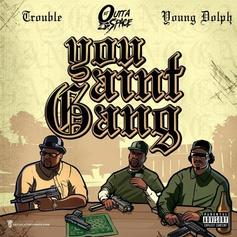 "Young Dolph & Trouble Connect On DJ Outta Space's ""You Ain't Gang"""
