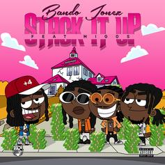 "Bando Jonez & Migos Team Up For ""Stack It Up"""