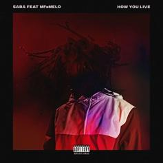 "Saba & MFnMelo Drop Off New Single ""How You Live"""