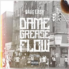 "Dave East Drops Off New Eastmix ""Dame Grease Flow"""