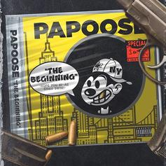 """Papoose Delivers His Latest Effort """"The Beginning"""""""