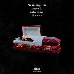 "Ca$tro Guapo & Nessly Want To ""Die In Supreme"" On New Collaboration"