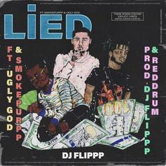 "DJ Flippp Calls On Ugly God & Smokepurpp For New Single ""Lied"""