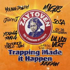 """Stream Zaytoven's Compilation Project """"Trapping Made It Happen"""""""