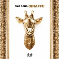 "Dice SoHo Is Back With His Latest Single ""Giraffe"""