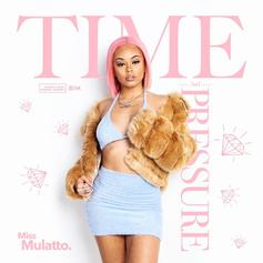"Miss Mulatto Pops Out With New EP ""Time and Pressure"""