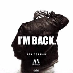 "Jon Connor Makes His Return With ""I'M BACK."""