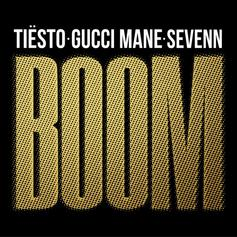 "Gucci Mane Goes EDM on Tiesto & Sevenn For ""Boom"""