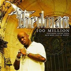 "Birdman Brought Lil Wayne, Rick Ross & Jeezy On Board For ""100 Million"""