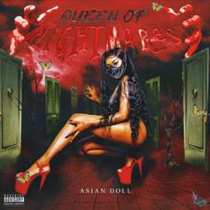 "Asian Doll Drops Off ""Queen Of Nightmares"""