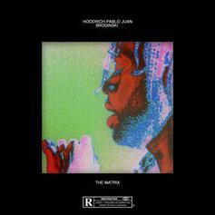 "Hoodrich Pablo Juan and Brodinski Come Together On ""The Matrix"""