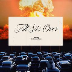 "Anderson .Paak Releases New Song ""'Til It's Over"""
