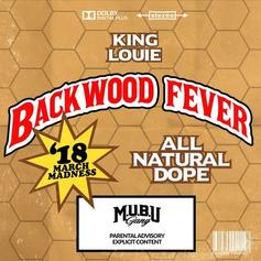 "King Louie Got ""Backwood Fever"" On His Latest Song"