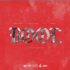 "YG, Trippie Redd & Mozzy Join Chris King On ""Bool"""