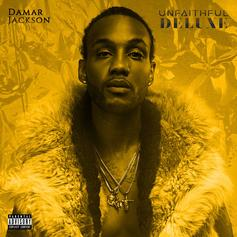 """Damar Jackson Adds Gucci Mane and Moneybagg Yo To Deluxe Editon of """"Unfaithful"""""""