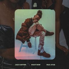 "Jazz Cartier Releases New Single ""Right Now"" Feat. KTOE"