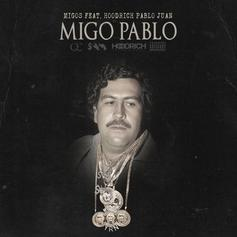 "Migos Link Up With HoodRich Pablo Juan For ""Migo Pablo"""