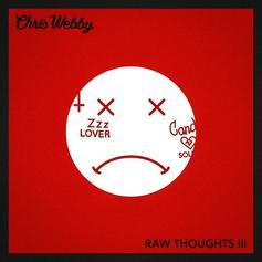 "Chris Webby Goes At Lil Xan's Neck On New Diss Track ""Raw Thoughts III"""
