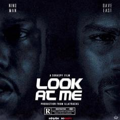"Dave East Joins Nino Man On ""Look At Me"""