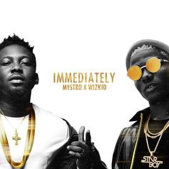 "Wizkid & Mystro Team Up For Afrobeats Banger ""Immediately"""