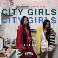 """Quality Control's City Girls Debut With """"PERIOD"""" Mixtape"""