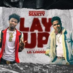 "Sherwood Marty Shares Unreleased Lil Lonnie Collab ""Lay Up"""