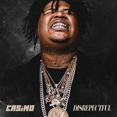 "Casino Drops ""Disrespectful"" Mixtape Ft. Future, Young Thug, 21 Savage & More"