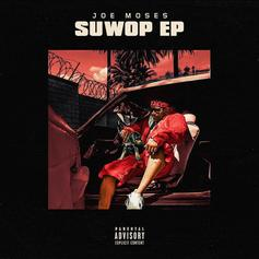 "Stream Joe Moses' ""SuWop"" EP"