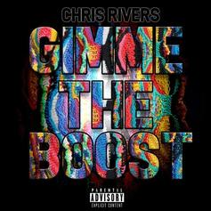 "Chris Rivers Tackles A Biggie Beat On ""Gimme The Boost"""