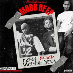 """Mobb Deep Shine Once Again On Unreleased """"Don't Fuck With You"""""""