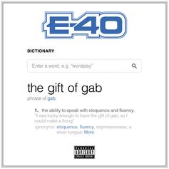"Stream E-40's New Project ""The Gift Of Gab"""