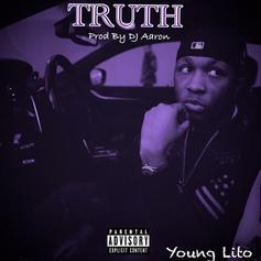 """Young Lito Speaks Nothing But The """"Truth"""" On His Latest Track"""