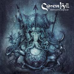 "Cypress Hill Channel ""Elephants On Acid"" On New Album"