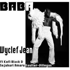 "Wyclef Jean Embraces His Roots With New Single ""Baba"""