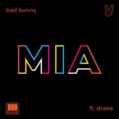 "Drake's Highly-Anticipated ""MIA"" Collaboration With Bad Bunny Is Finally Here"