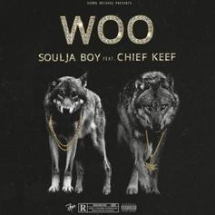 """Souja Boy & Chief Keef Team Up On New Banger """"Woo"""""""